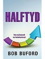Halftyd (eBoek): Van suksesvol  na betekenisvol