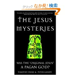 "The Jesus Mysteries: Was the ""Original Jesus"" a Pagan God?"