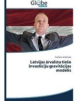 Latvijas Rvalstu Tie O Invest Ciju Gravit Cijas Modelis