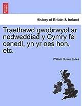 Traethawd Gwobrwyol AR Nodweddiad y Cymry Fel Cenedl, Yn Yr Oes Hon, Etc.