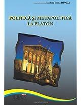 Politica si metapolitica la Platon