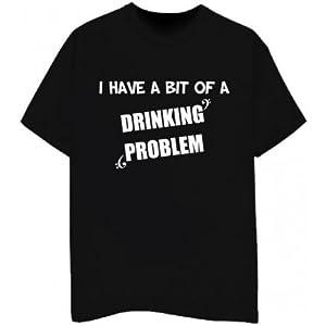 Drinking Problem T-Shirt