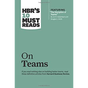HBR's 10 Must Reads: On Teams
