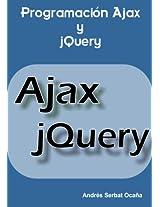 Programación Ajax y jQuery (Spanish Edition)
