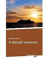 A Faklyak Hordozoi
