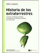 Historia de los extraterrestres/ History of Aliens: Los Mitos, Las Fabulas, Los Miedos…/ the Myths, Fables, Fears: 0