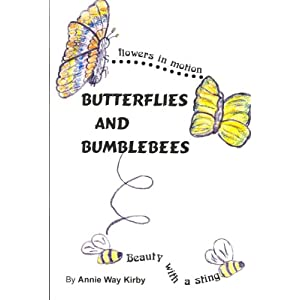 Butterflies and Bumblebees