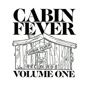 Cabin Fever Vol.1