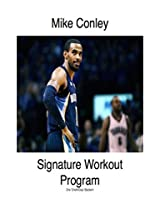 Mike Conley Signature Workout Program (HoopHandbook Signature Workout Programs)