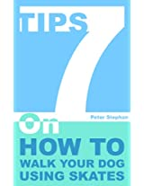 7 Tips On How To Walk Your Dog Using Skates