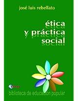 Ética y práctica social (Spanish Edition)