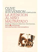 La atencion al nino maltratado / The Care of Abused Children