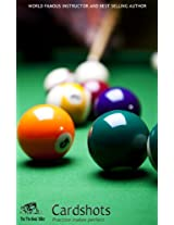 Cardshots - The Ultimate Pool Players Table Billiards Shot Practice Guide
