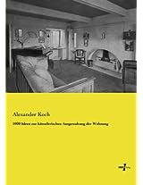 1000 Ideen zur künstlerischen Ausgestaltung der Wohnung (German Edition)