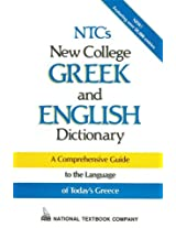 N.T.C.'s New College Greek and English Dictionary: A Comprehensive Guide (Language - Greek)