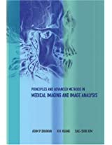 Principles and Advanced Methods in Medical Imaging and Image Analysis: 0