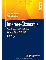 Internet-Ökonomie: Grundlagen und Fallbeispiele der vernetzten Wirtschaft