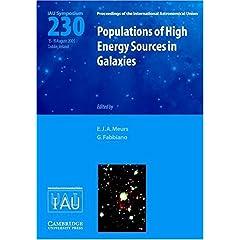 【クリックで詳細表示】Populations of High-Energy Sources in Galaxies (IAU S230) (Proceedings of the International Astronomical Union Symposia and Colloquia) [ハードカバー]