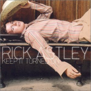 Rick Astley - Keep It Turned On - POLYGRAM