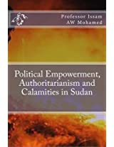 Political Empowerment, Authoritarianism and Calamities in Sudan