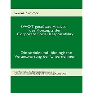 【クリックで詳細表示】Swot-Gest Tzte Analyse Des Konzepts Der Corporate Social Responsibility: Serena Kummer: 洋書