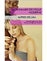 Dictionnaire érotique moderne - Nouvelle édition de 1874, revue & corrigée par l'auteur (French Edition)