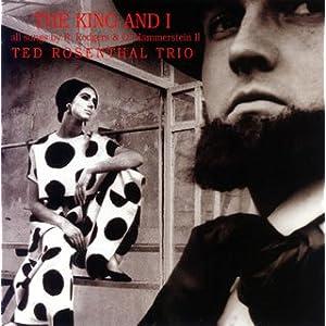 ♪シャル・ウィ・ダンス~組曲「王様と私」より /テッド・ローゼンタール・トリオ | 形式: CD