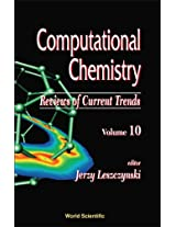 Computational Chemistry: Reviews of Current Trends: Vol. 10