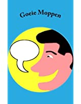 Goeie Moppen: Lachen Is Gezond!