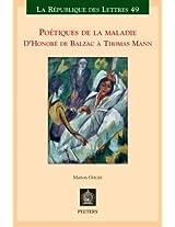 Poetiques de la maladie: D'Honore de Balzac a Thomas Mann (La Republique Des Lettres)