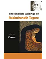 English Writings of Rabindranath Tagore: Poems v. 1