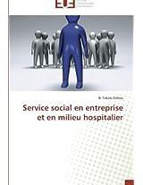 Service Social En Entreprise Et En Milieu Hospitalier (Omn.Univ.Europ.)