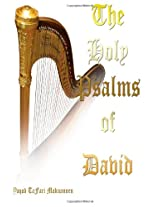 The Holy Psalms of David: With Commentary (The Holy Bible)