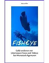 Fisheye: Geld verdienen mit Unterwasser-Fotos und -Videos bei Microstock-Agenturen