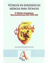 Tecnicas en emergencias medicas para tecnicos / Emergency Medical Techniques for Technicians