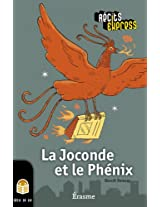 La Joconde et le Phénix: Récits Express, des histoires pour les 10 à 13 ans (French Edition)