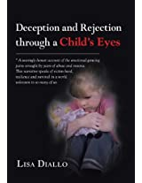Deception and Rejection Through a Child's Eyes