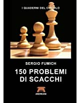 150 Problemi Di Scacchi
