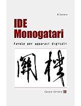 IDE Monogatari: Favole per apparati digitali (Italian Edition)
