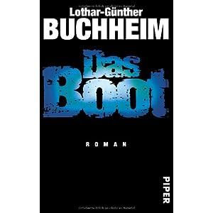 【クリックでお店のこの商品のページへ】Das Boot: Lothar-Guenther Buchheim: 洋書