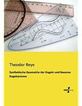 Synthetische Geometrie Der Kugeln Und Linearen Kugelsysteme