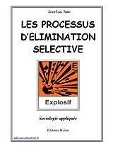 Les processus d'élimination sélective