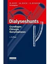 Dialyseshunts: Grundlagen - Chirurgie - Komplikationen