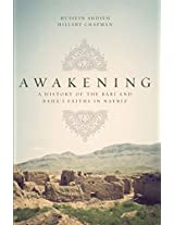 Awakening: A History of the Babi and Bahai Faiths in Nayriz