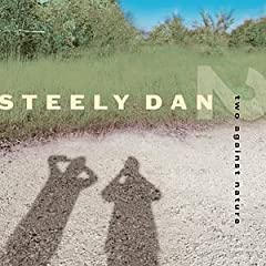Steely Dan『Two Against Nature』