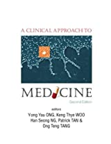 A Clinical Approach to Medicine