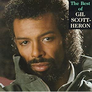 The Best Of Gil Scott-Heron