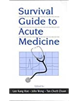 Survival Guide to Acute Medicine