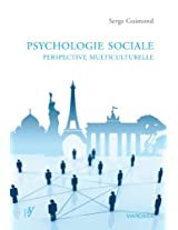 Psychologie sociale: Perspective multiculturelle (French Edition)