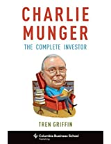 Charlie Munger - The Complete Investor (Columbia Business School Publishing)